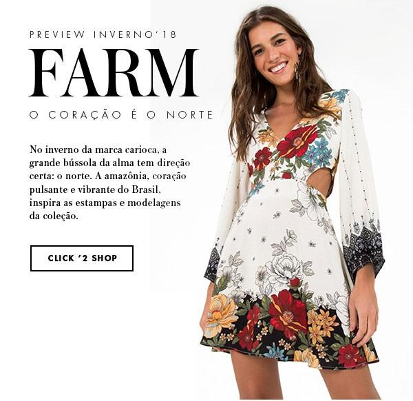8f7fa5447 Lançamento Farm Preview Inverno 18